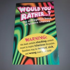 Would you rather...?  5 for $25
